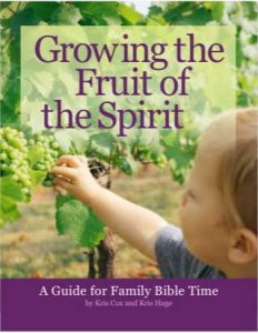 Growing the Fruit of the Spirit